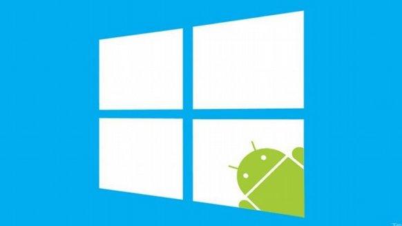 """""""Windows 10'da Android"""" netleşiyor"""