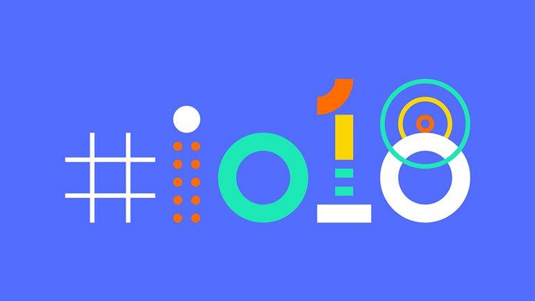 Google I/O 2018'den En Önemli 10 Tanıtım!