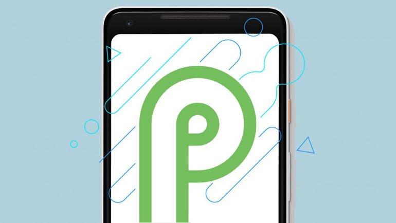 Android P'nin En Önemli 5 Yeniliği!