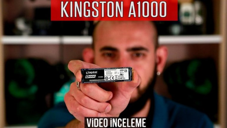 Kingston A1000 M.2 NVMe SSD İnceleme