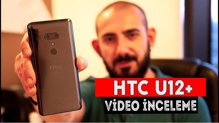 HTC U12+ İnceleme