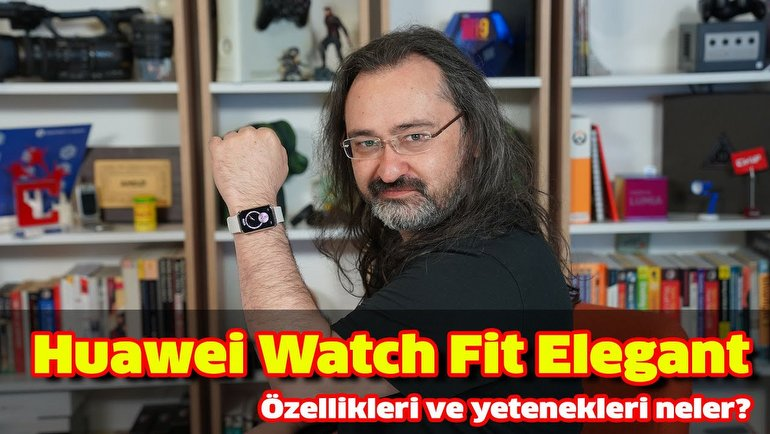 Huawei Watch Fit Elegant İncelemesi