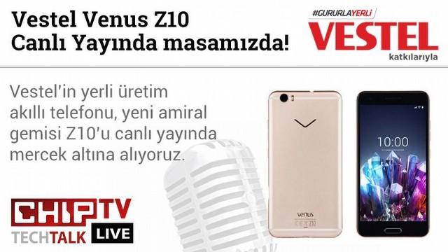 Vestel Venus Z10 Canlı Yayında!