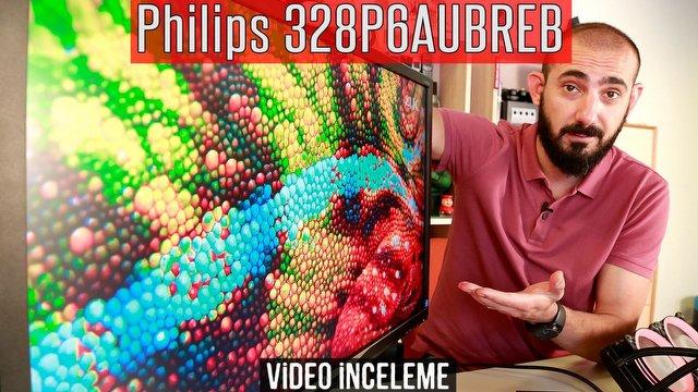 Philips 328P6AUBREB Video İnceleme
