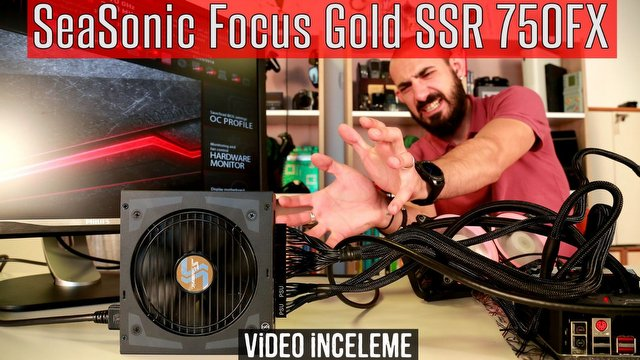 SeaSonic Focus Gold SSR-750FX Video İnceleme