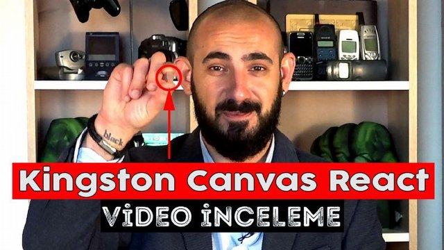Kingston Canvas React Video İnceleme