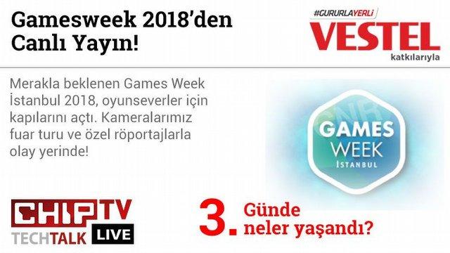 Games Week'in son gününde neler oldu?