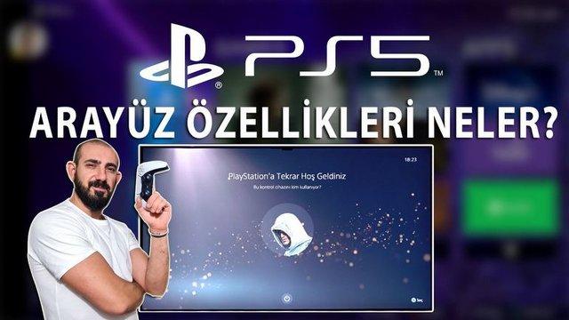 PlayStation 5 Arayüz Özellikleri Neler?