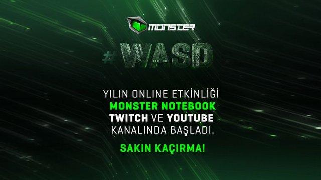 Monster #WASD Canlı Yayını Başladı! Buradan Takip Edebilirsiniz!
